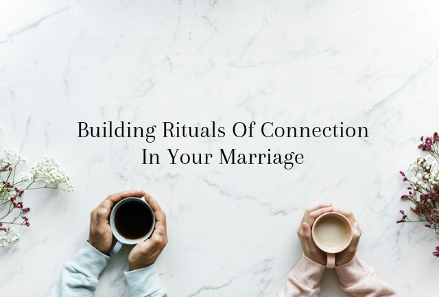 rituals of connection