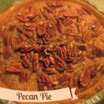 Pecan Pie (tarta de nueces pecanas) Receta tradicional de Acción de Gracias