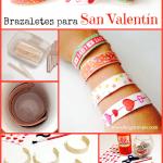 Brazaletes para San Valentín