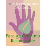 12 Cosas que podemos dejar de comprar para un consumo responsable