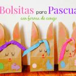 Bolsitas para Pascua con forma de Conejo