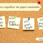 5 tips para organizar tus pagos mensuales