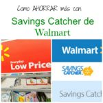Mi compra y ahorros con Savings Catcher de Walmart