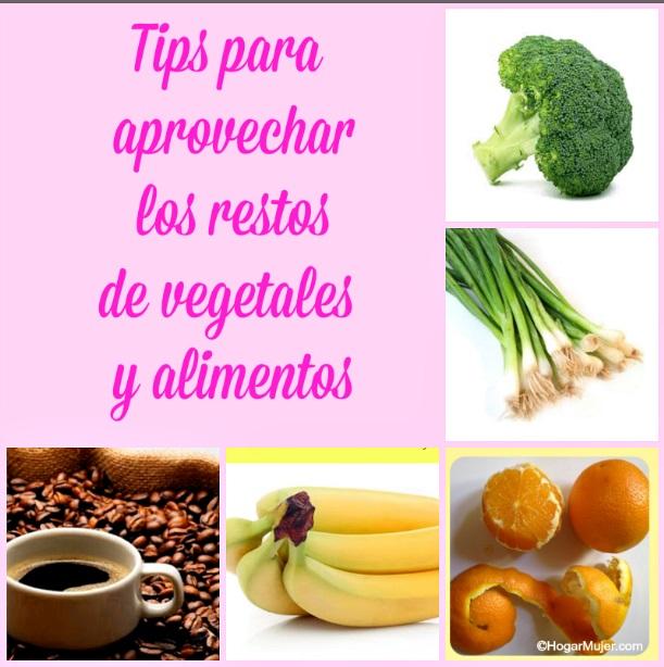 tips para aprovechar los restos de vegetales