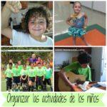Como organizar un día de muchas actividades con los niños