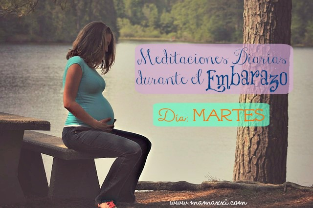 meditaciones diarias durante el embarazomartes