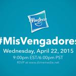 Libera tu superhéroe interior! #MisVengadores Fiesta en Twitter Bilingue