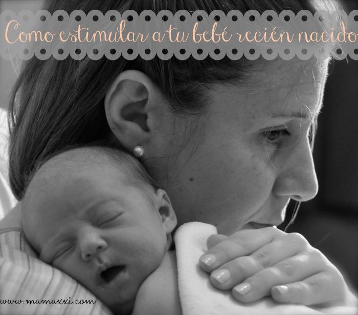 como estimular a tu bebé recién nacido