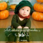 Actividades para estimular a tu bebé de 8 meses.