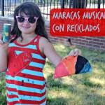 Maracas musicales fáciles para hacer con los niños
