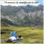 14 Maneras de simplificarte la vida