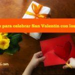 5 Ideas para celebrar San Valentín con los Niños
