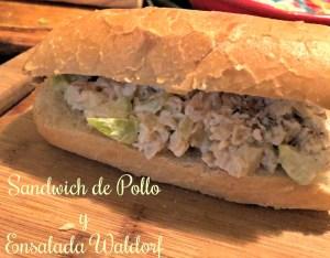 Sandwich de Pollo y Ensalada Waldorf
