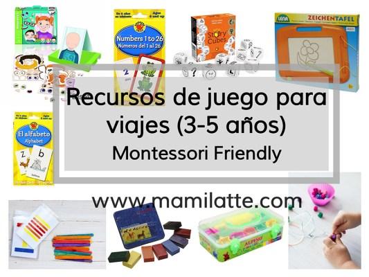 Recursos de juego para viajes (3-5  años). Montessori friendy.