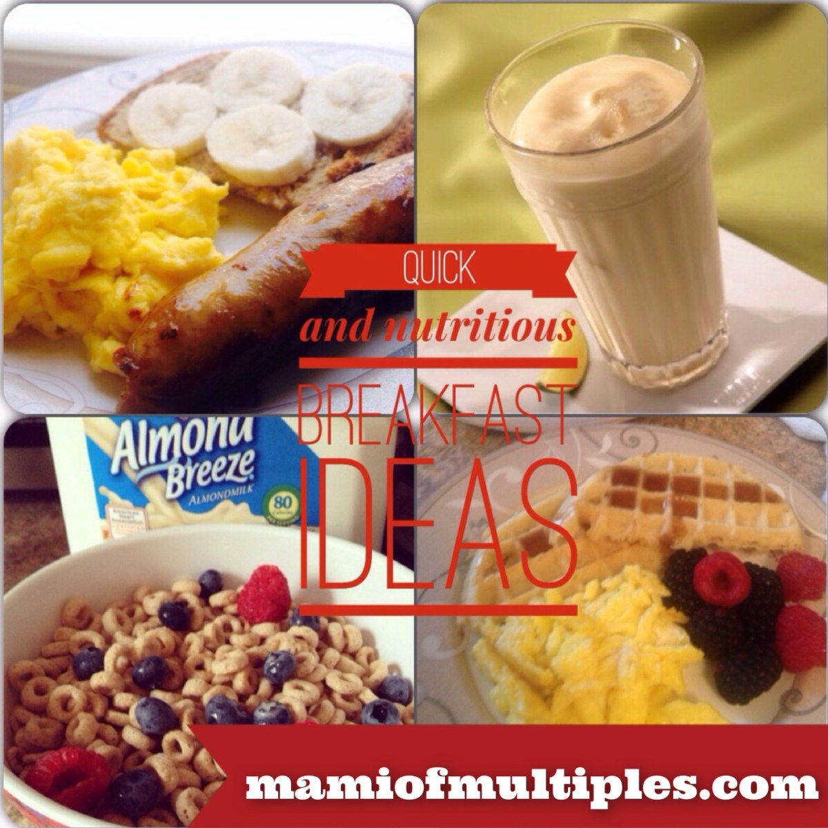 Quick and Nutritious Breakfast Ideas for Busy Families #MOMMotivationalMami