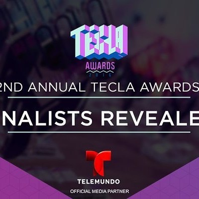 We Are a Finalist for the 2nd Annual Tecla Awards