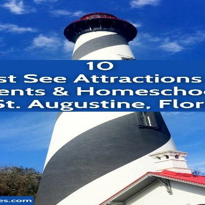 10 Must See Attractions for Students and Homeschool Families at St. Augustine and Florida's Historic Coast