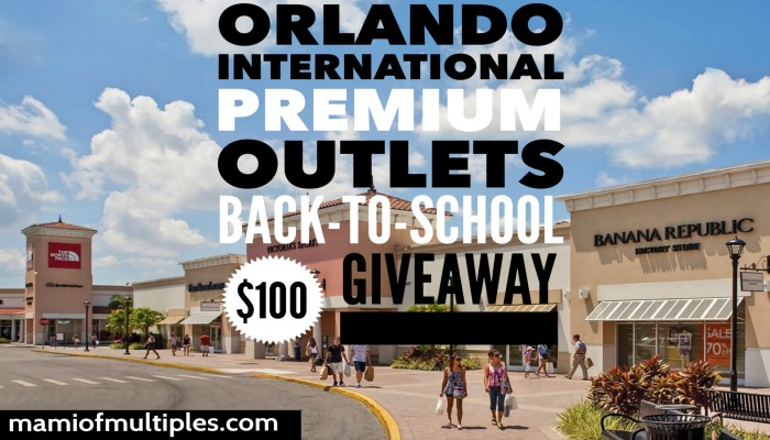 Back-To-School Shopping Made Easy at Orlando International Premium Outlets {+$100 Gift Card Giveaway}