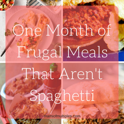 One Month of Frugal Meals That Are Not Spaghetti