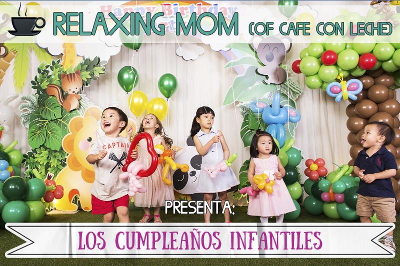 Los cumpleaños infantiles