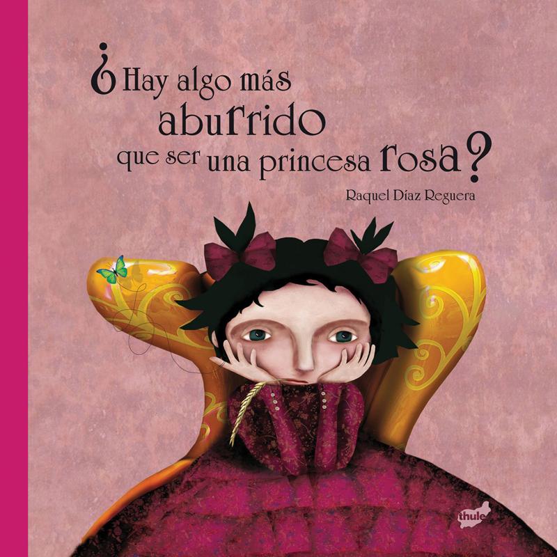 hay algo más aburrido que ser una princesa rosa
