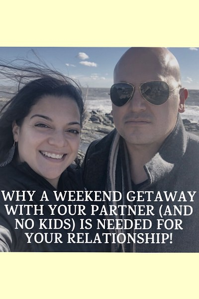 Why A Weekend Getaway With Your Partner (And No Kids) Is Needed For Your Relationship