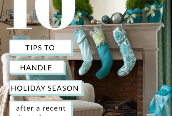 10 tips to handle the Holiday Season after a loss