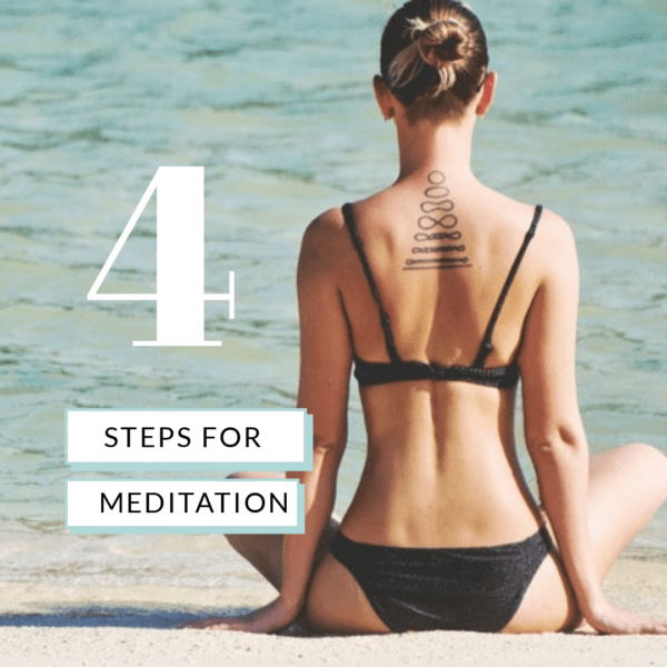 4 simple steps to meditate