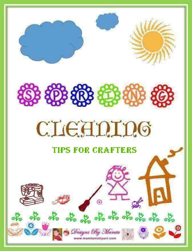 Spring Cleaning Tips For Crafters