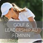 Golf et Leadership au féminin