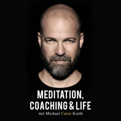 Podcasts: Curse Michael Kurth Meditation Coaching & Life