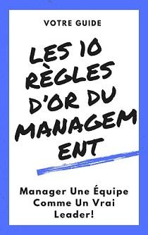 Les 10 Règles d'or du management couv