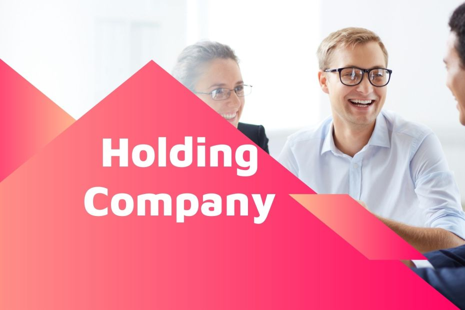 What is a Holding Company