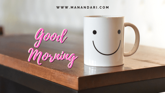 Good Morning Smiling Cup