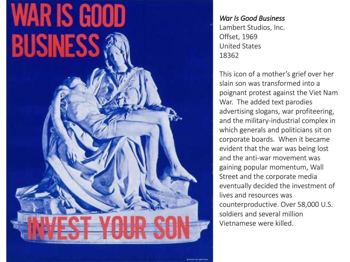 War is Good Business…Invest Your Son