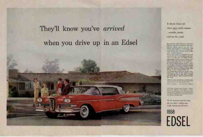 1958 Ford Edsel advertisement. You Know You've Arrived....