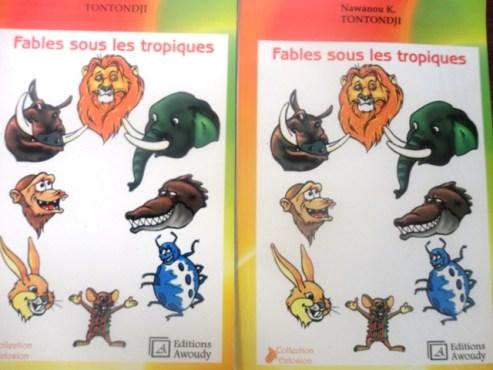 """Fables sous les tropiques photos - Littérature/ """"Fables sous les tropiques"""": Nawanou Tontondji redonne vie aux contes et légendes africains!"""