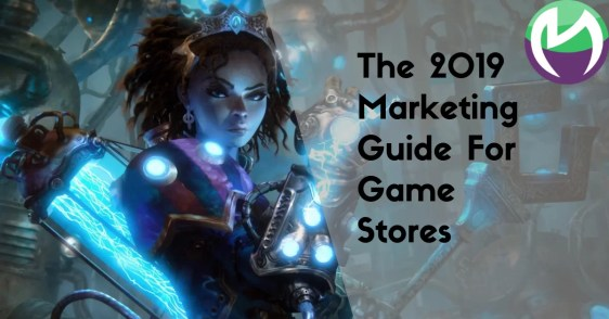 game store marketing 2019