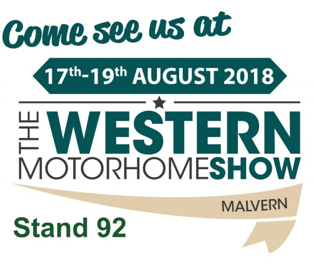 Visit our stand at the Western Motorhome Show in Malvern 17th-19th August 2018