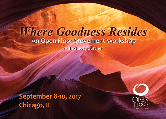 Where Goodness Resides with Stacey Butcher Sept 8th, 2017