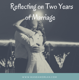 Two Years of Marriage - www.mandamorgan.com
