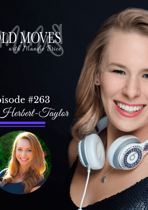 Bold Moves Podcast Episode 263 Paris Herbert-Taylor