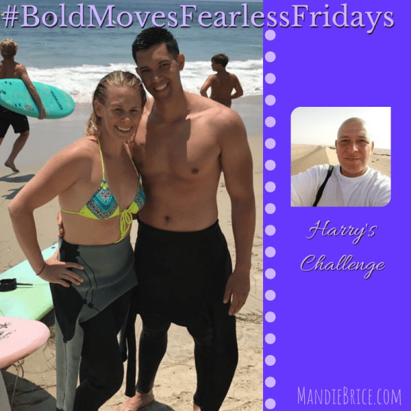 Bold Moves Podcast Episode 276 Fearless Fridays 138 Harry's Challenge