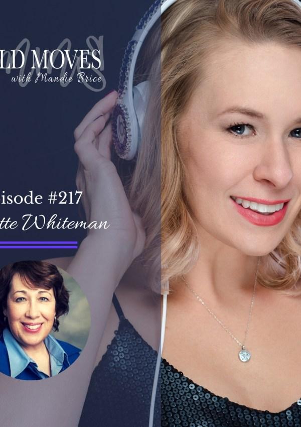 Bold Moves Podcast Episode 217 Lynette Whiteman