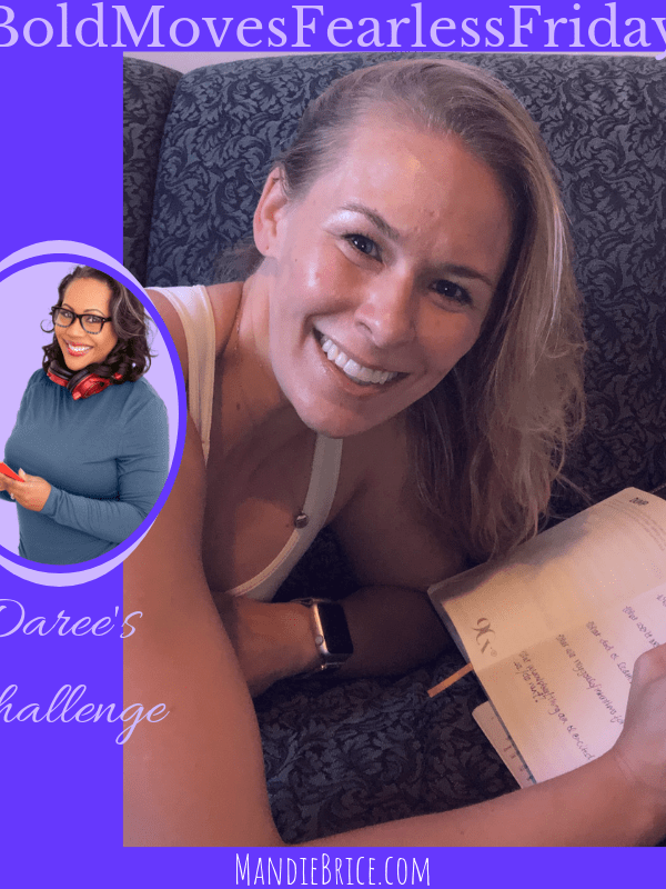 Bold Moves Podcast Episode 283 Fearless Fridays 142 Daree's Challenge