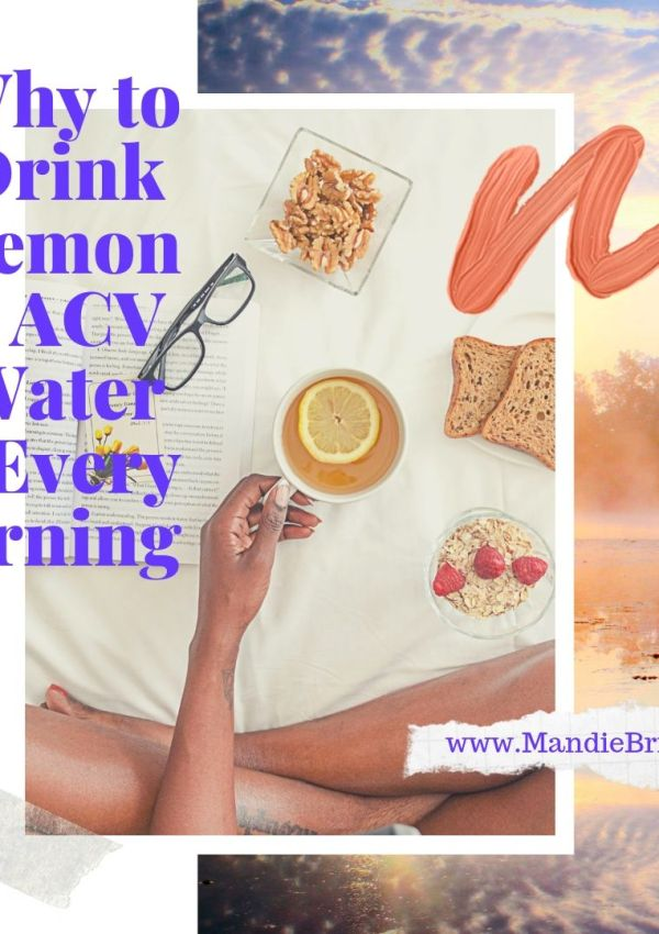 Why Drink ACV & Lemon Water First Thing in the Morning?