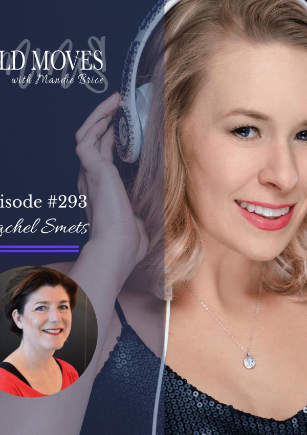 Bold Moves Podcast Episode 293 Rachel Smets