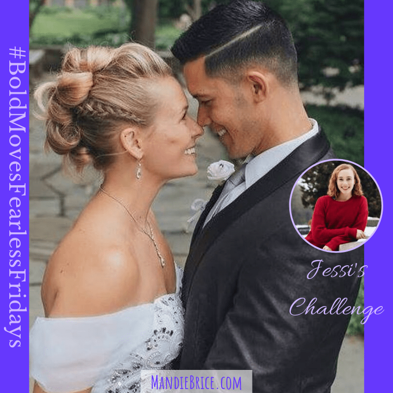 Bold Moves Podcast Episode 298 Fearless Fridays 146 Jessi's Challenge