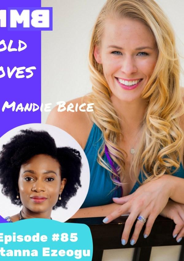 Bold Moves Podcast Episode 85 Lotanna Ezeogu