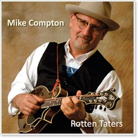 Mike Compton - Rotten Taters